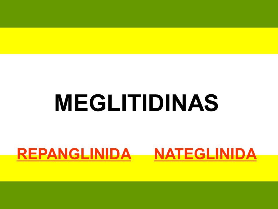 REPANGLINIDA NATEGLINIDA