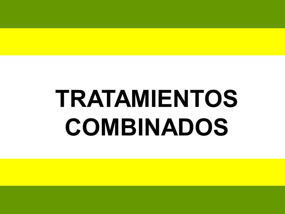 TRATAMIENTOS COMBINADOS