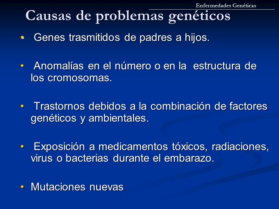 Causas de problemas genéticos