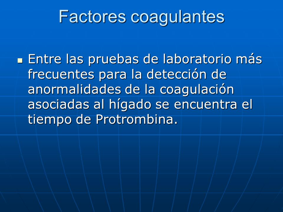 Factores coagulantes