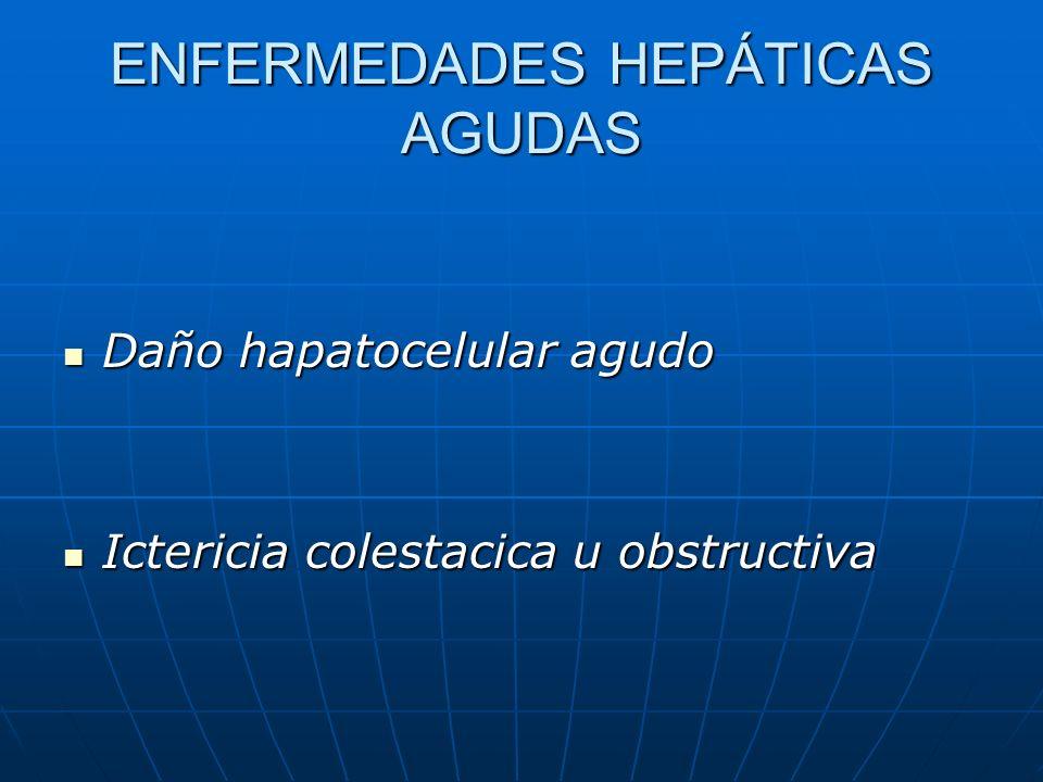 ENFERMEDADES HEPÁTICAS AGUDAS
