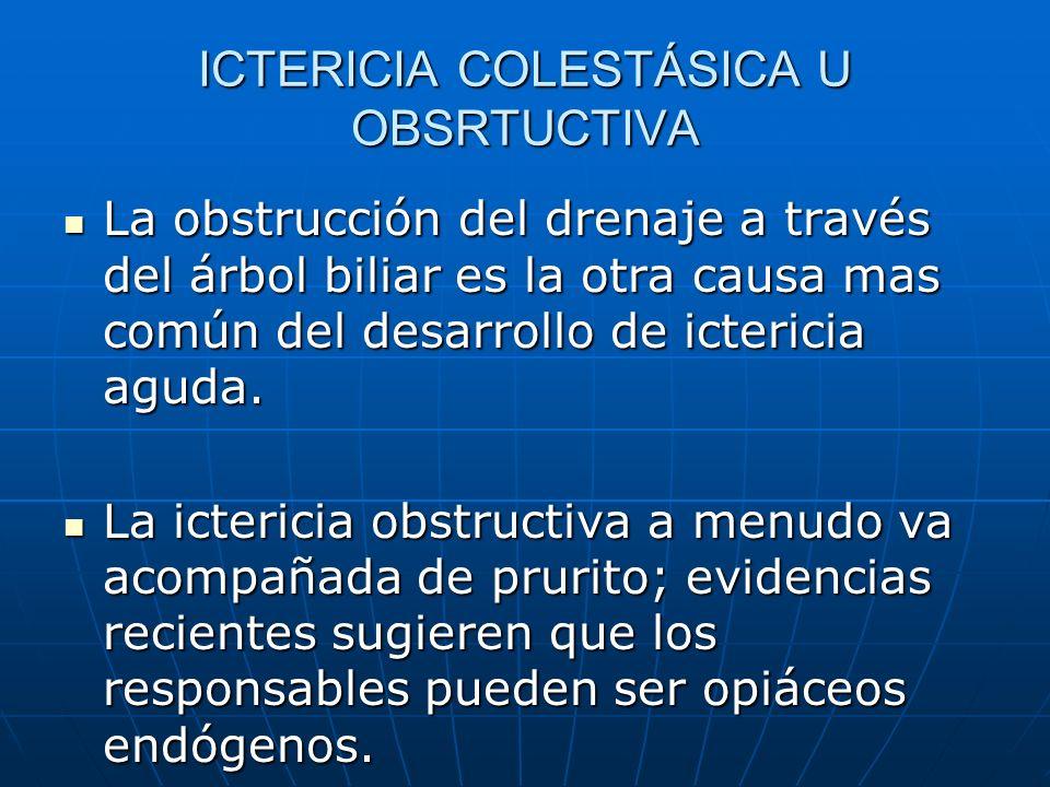 ICTERICIA COLESTÁSICA U OBSRTUCTIVA