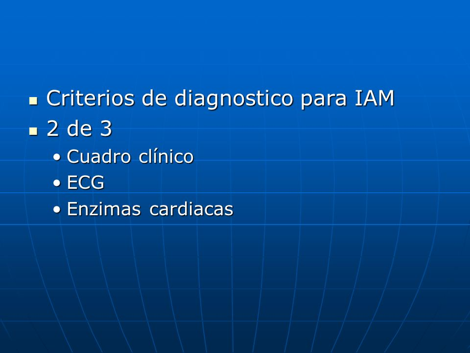 Criterios de diagnostico para IAM 2 de 3