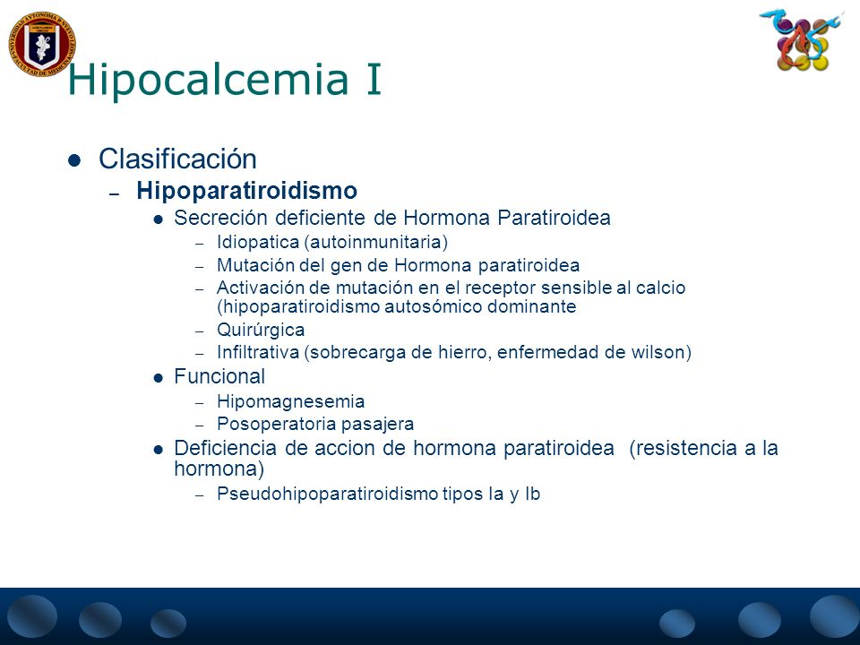 Hipocalcemia I Clasificación Hipoparatiroidismo