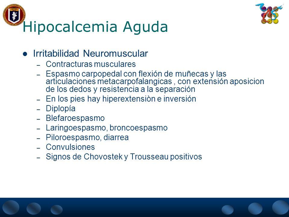 Hipocalcemia Aguda Irritabilidad Neuromuscular Contracturas musculares