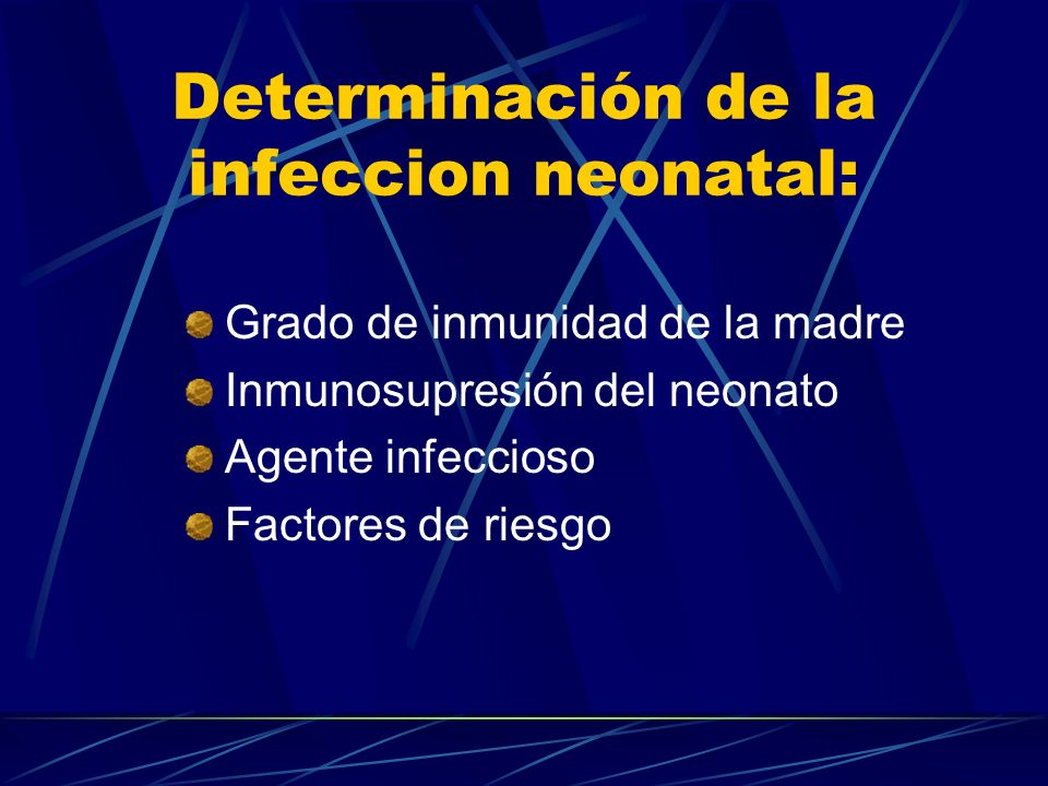 Determinación de la infeccion neonatal: