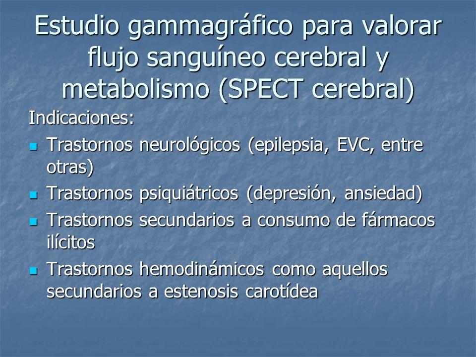 Estudio gammagráfico para valorar flujo sanguíneo cerebral y metabolismo (SPECT cerebral)