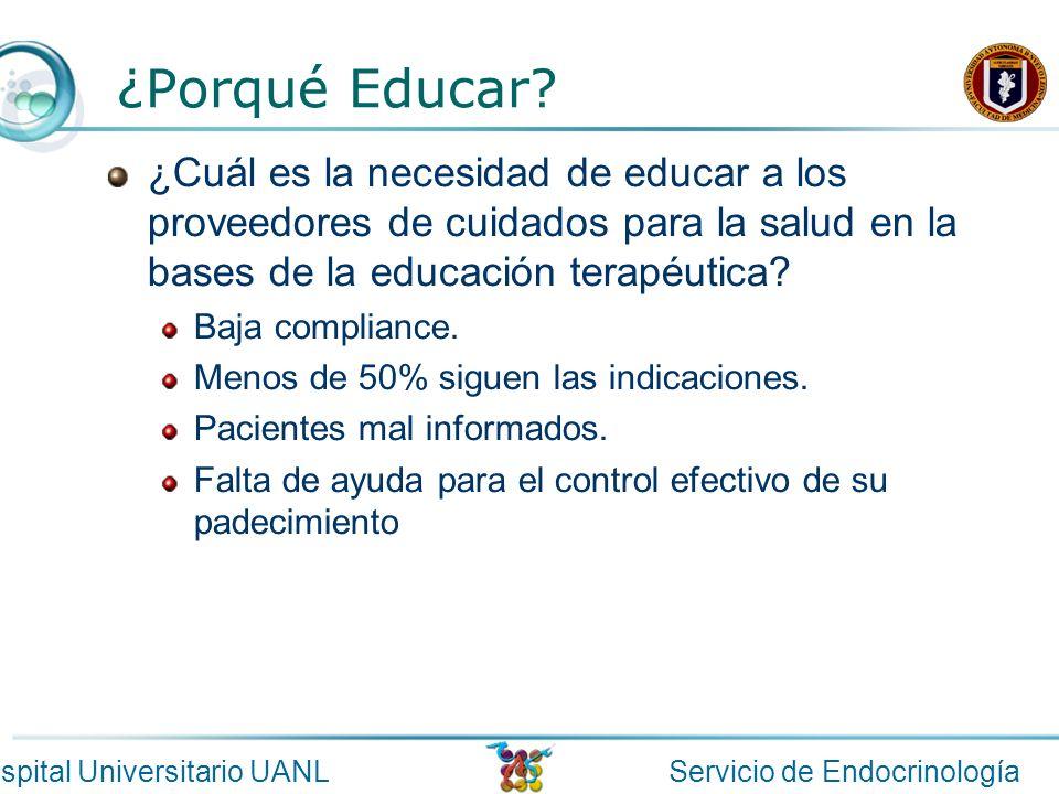 ¿Porqué Educar ¿Cuál es la necesidad de educar a los proveedores de cuidados para la salud en la bases de la educación terapéutica