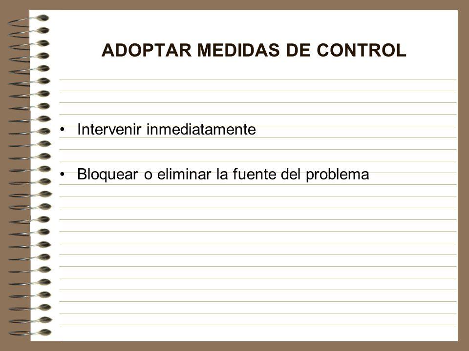 ADOPTAR MEDIDAS DE CONTROL