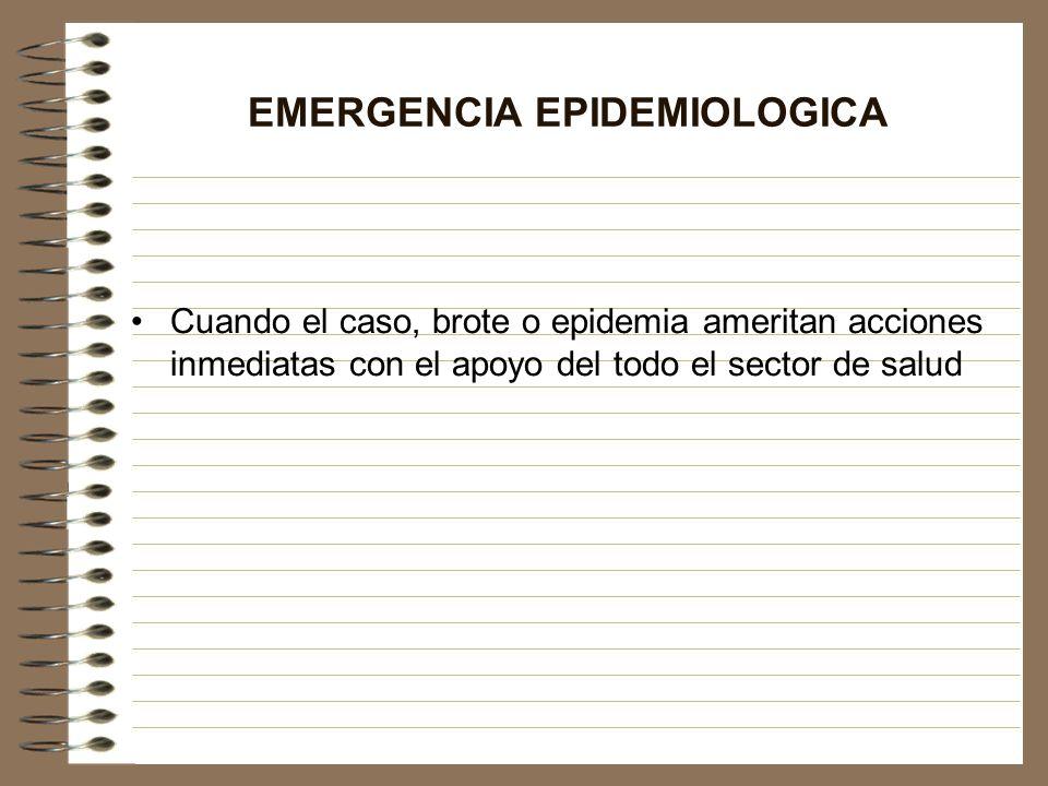 EMERGENCIA EPIDEMIOLOGICA