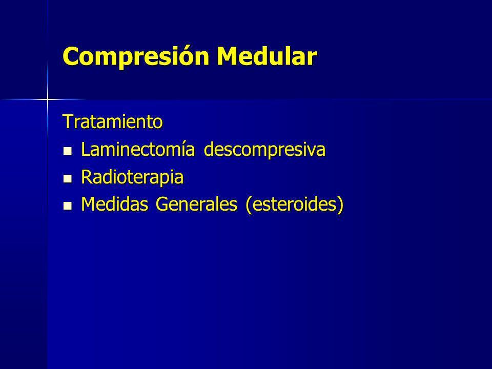 Compresión Medular Tratamiento Laminectomía descompresiva Radioterapia