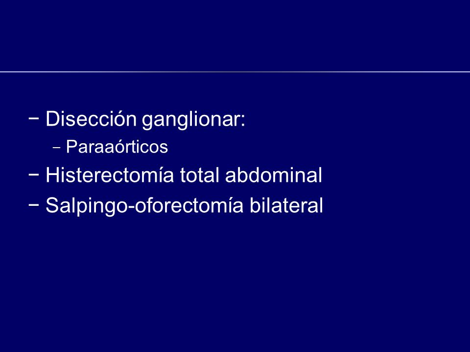 Disección ganglionar: Histerectomía total abdominal