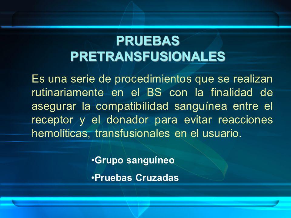 PRUEBAS PRETRANSFUSIONALES