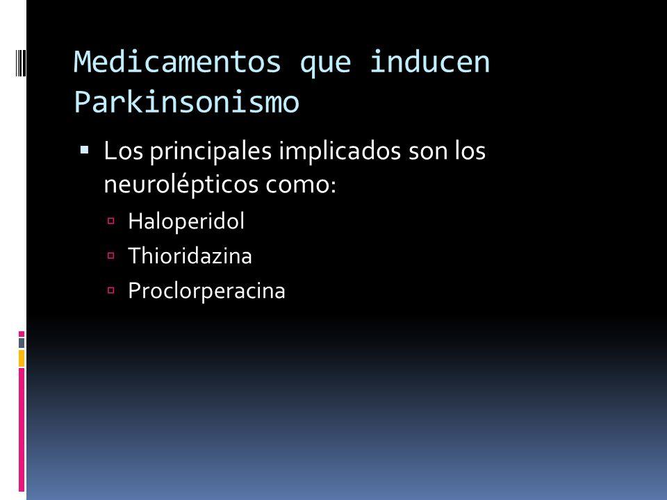 Medicamentos que inducen Parkinsonismo