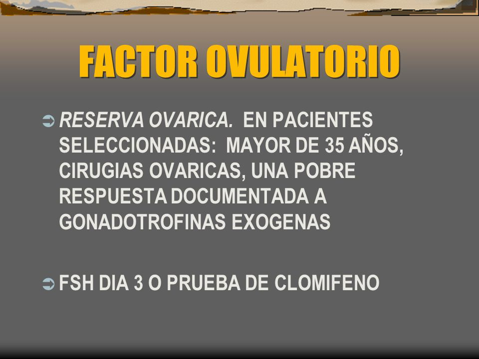 FACTOR OVULATORIO