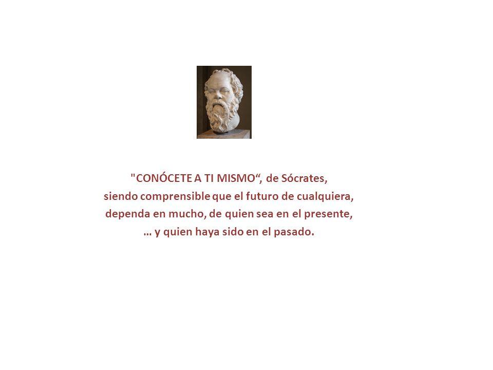 CONÓCETE A TI MISMO , de Sócrates,