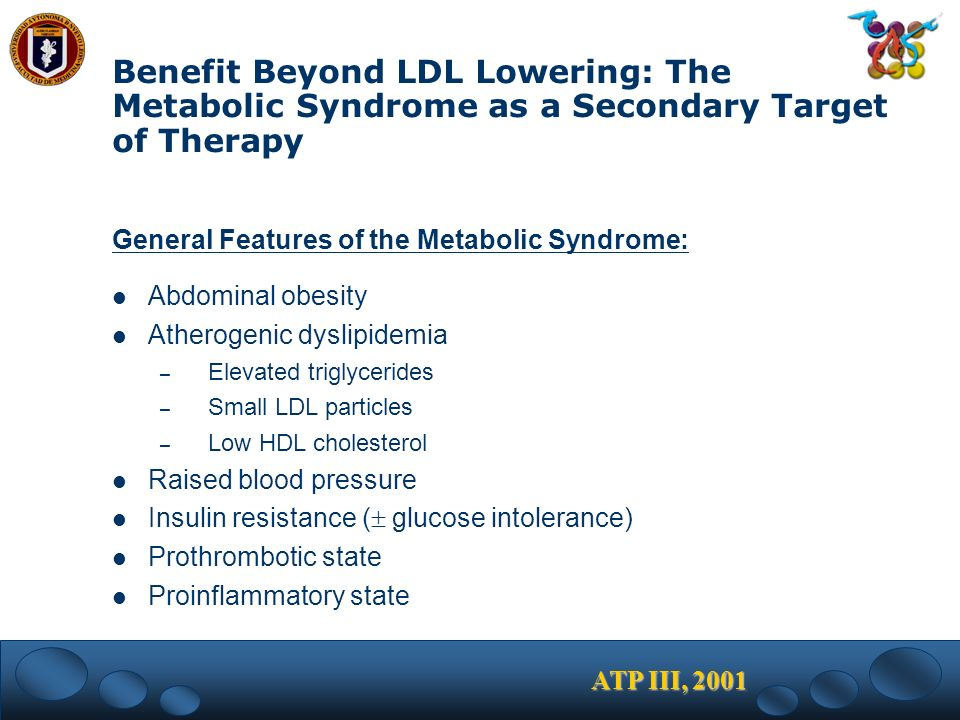 Benefit Beyond LDL Lowering: The Metabolic Syndrome as a Secondary Target of Therapy