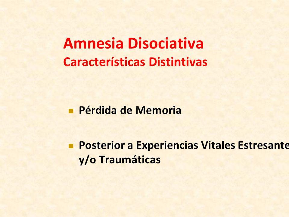 Amnesia Disociativa Características Distintivas