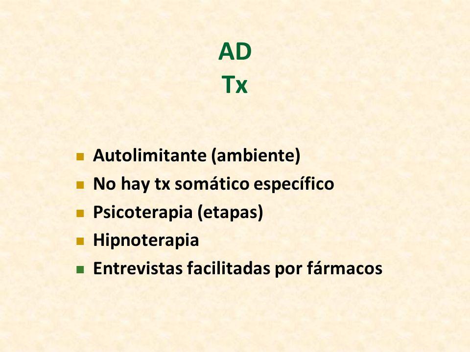 AD Tx Autolimitante (ambiente) No hay tx somático específico