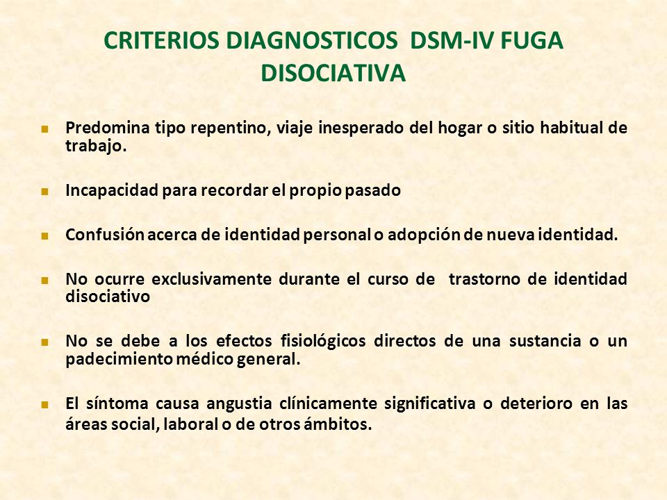 CRITERIOS DIAGNOSTICOS DSM-IV FUGA DISOCIATIVA