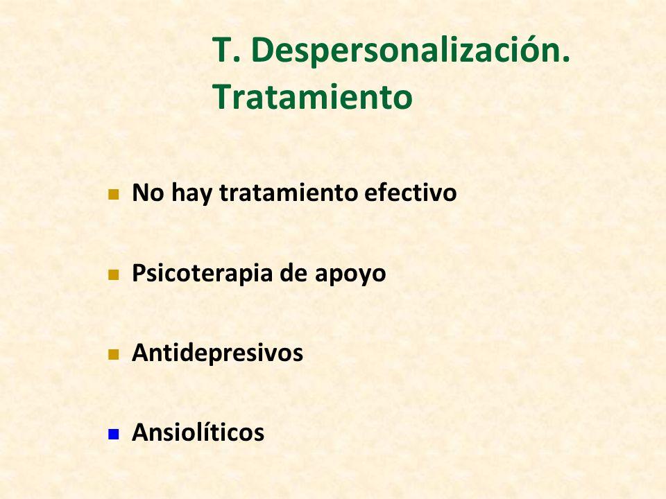 T. Despersonalización. Tratamiento