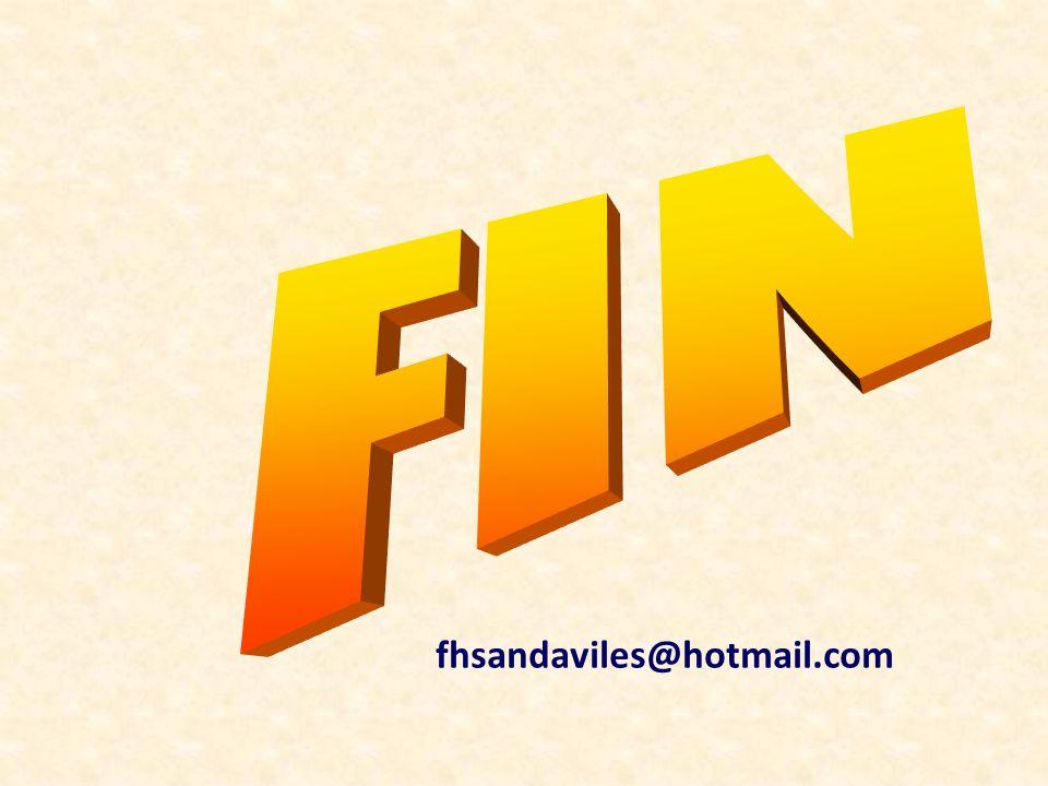FIN fhsandaviles@hotmail.com