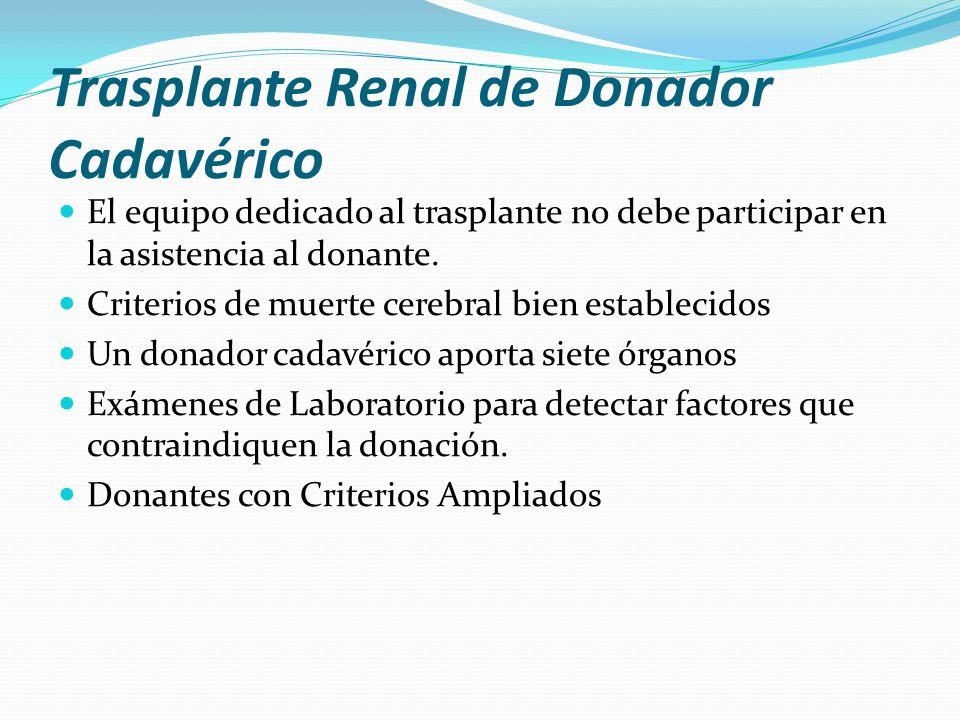 Trasplante Renal de Donador Cadavérico
