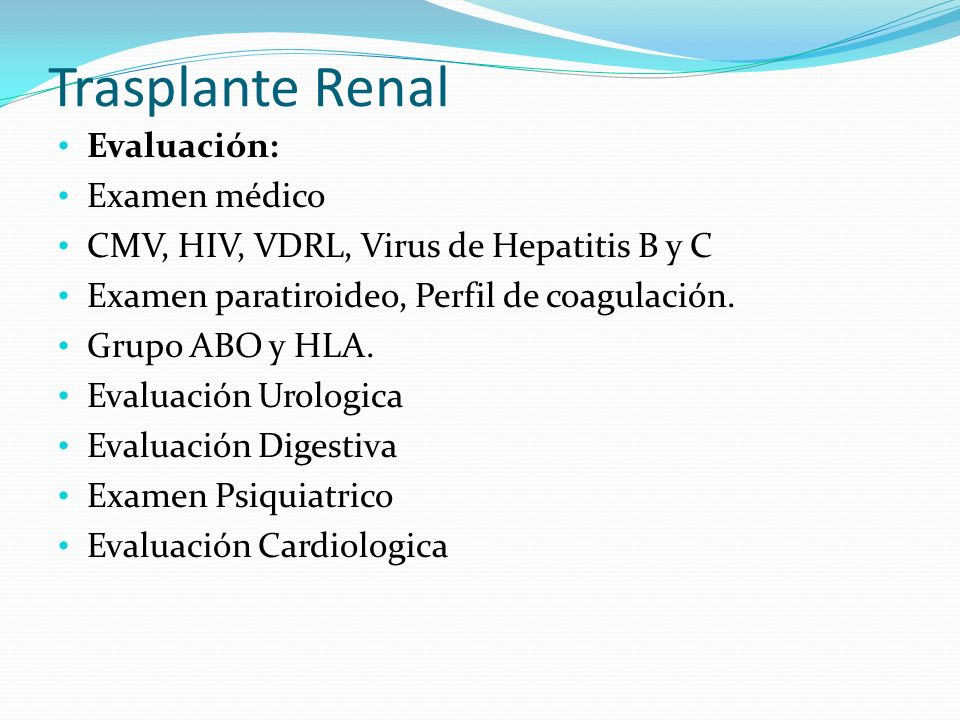 Trasplante Renal Evaluación: Examen médico