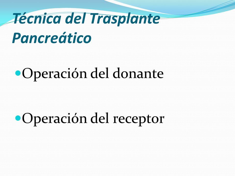 Técnica del Trasplante Pancreático