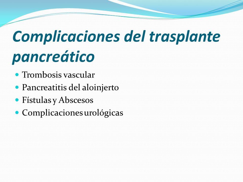 Complicaciones del trasplante pancreático