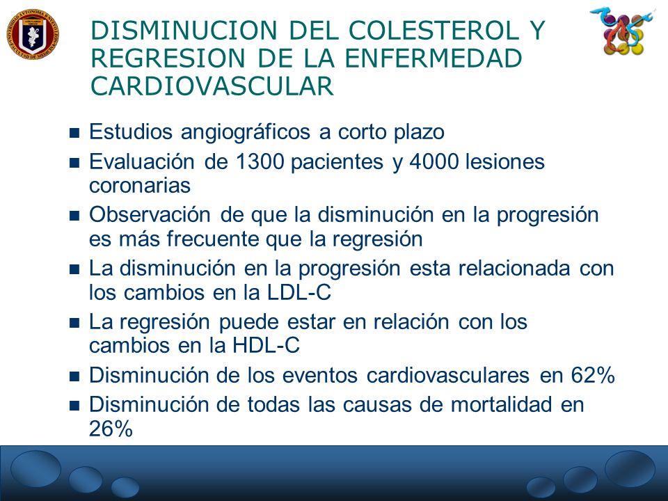 DISMINUCION DEL COLESTEROL Y REGRESION DE LA ENFERMEDAD CARDIOVASCULAR