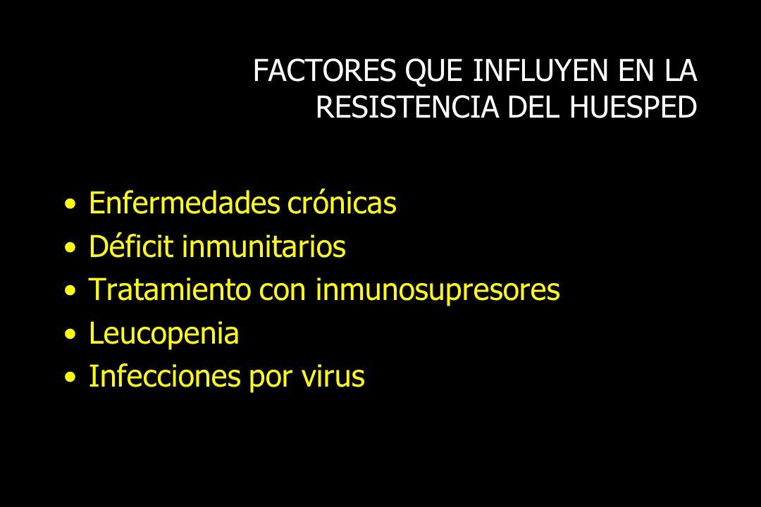 FACTORES QUE INFLUYEN EN LA RESISTENCIA DEL HUESPED