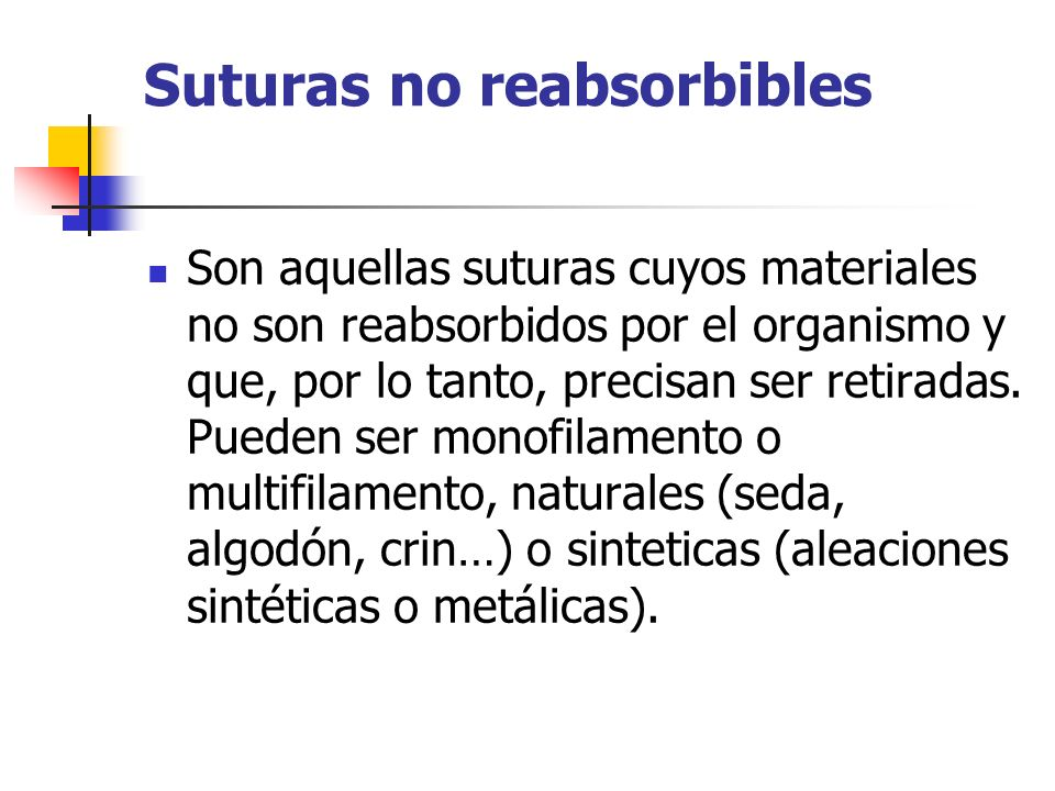 Suturas no reabsorbibles