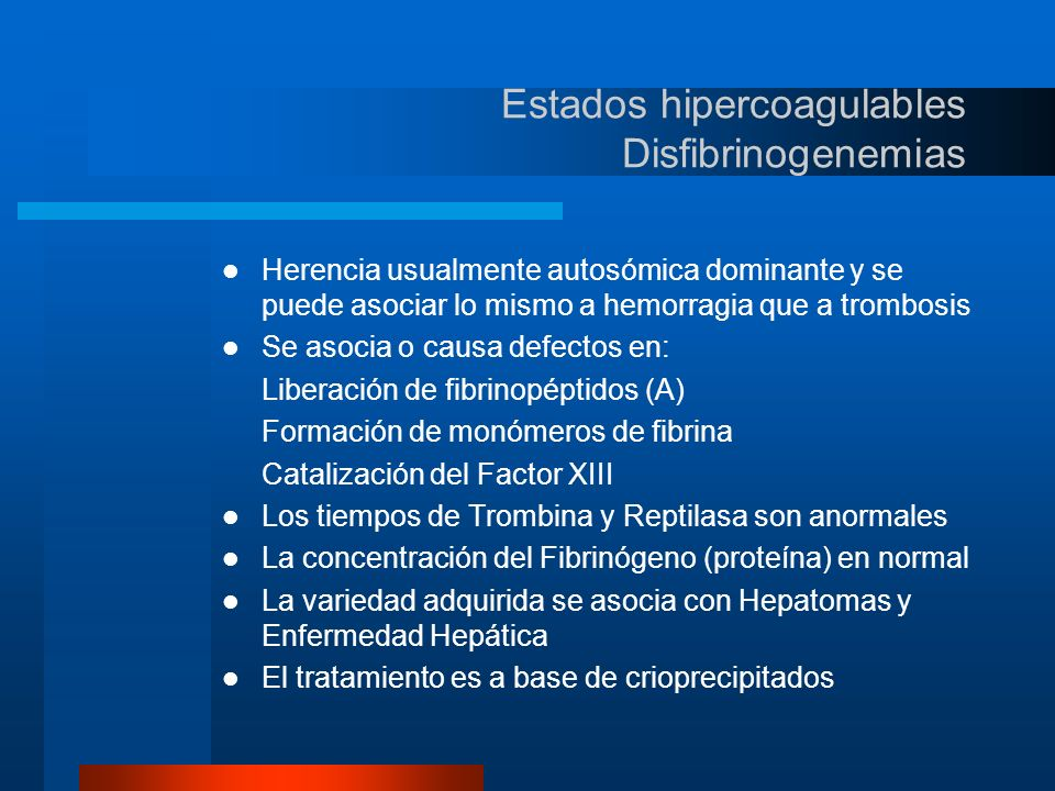 Estados hipercoagulables Disfibrinogenemias