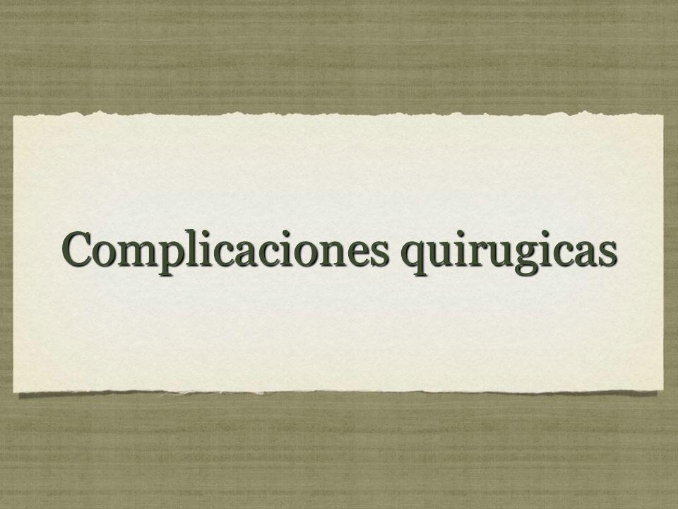 Complicaciones quirugicas