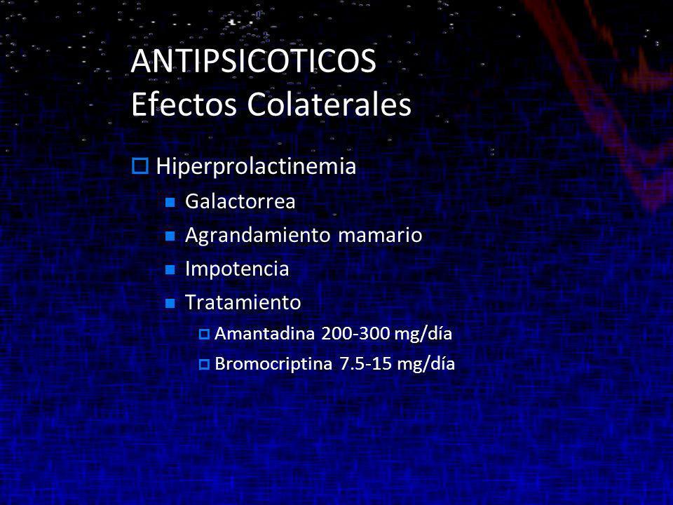 ANTIPSICOTICOS Efectos Colaterales