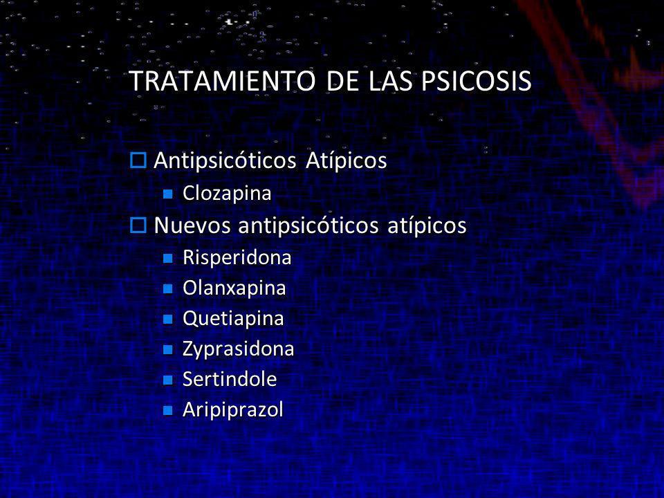 TRATAMIENTO DE LAS PSICOSIS