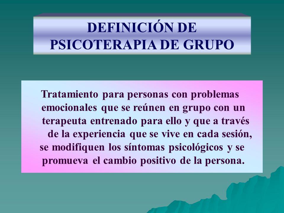 DEFINICIÓN DE PSICOTERAPIA DE GRUPO
