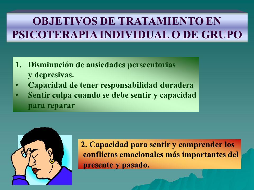 OBJETIVOS DE TRATAMIENTO EN PSICOTERAPIA INDIVIDUAL O DE GRUPO