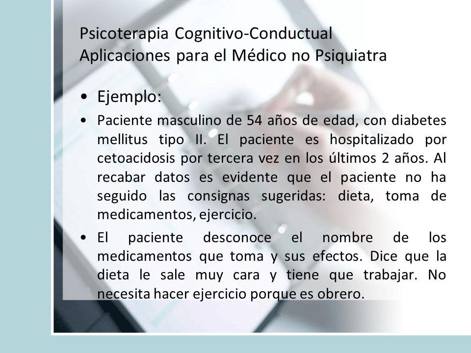 Psicoterapia Cognitivo-Conductual Aplicaciones para el Médico no Psiquiatra