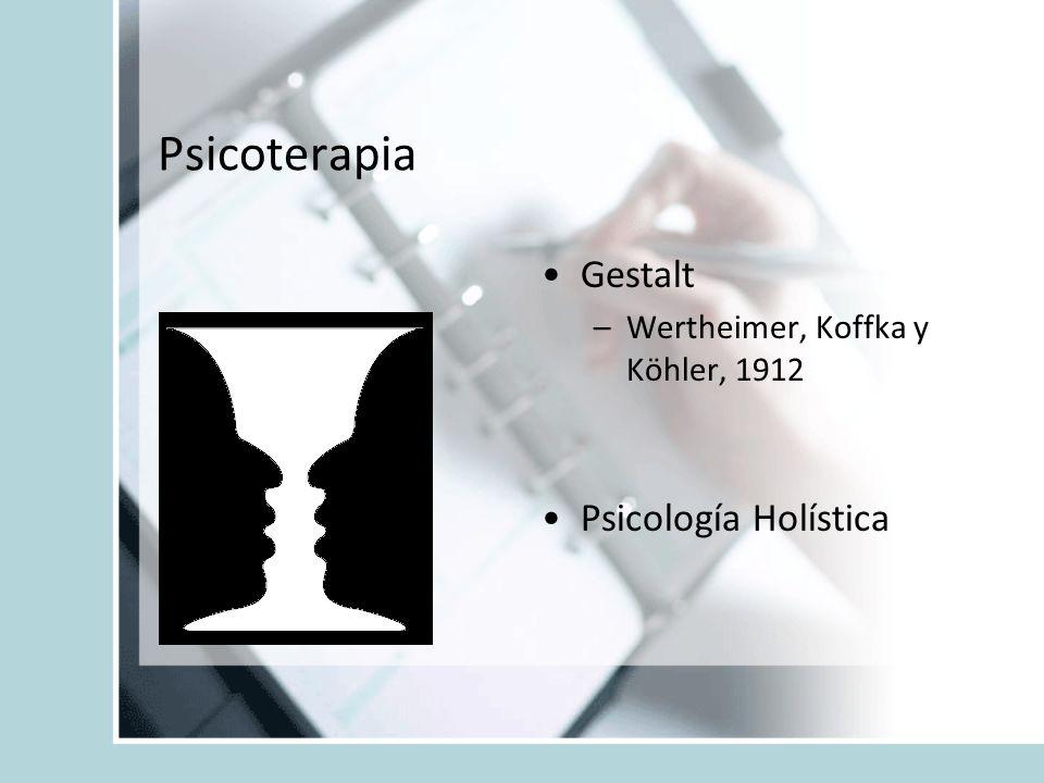 Psicoterapia Gestalt Psicología Holística