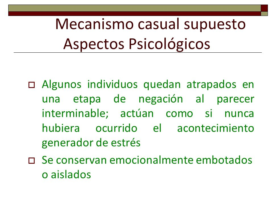 Mecanismo casual supuesto Aspectos Psicológicos