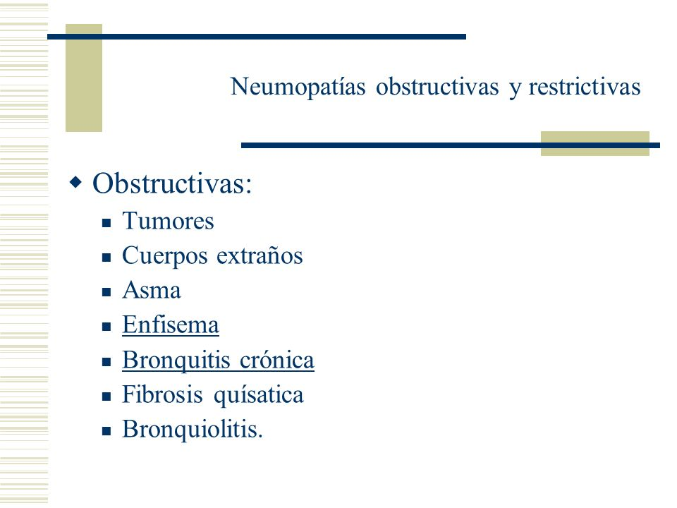 Neumopatías obstructivas y restrictivas