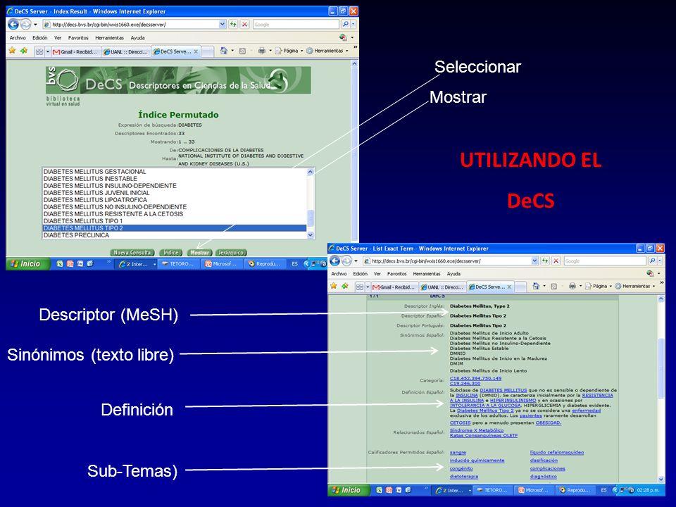 UTILIZANDO EL DeCS Seleccionar Mostrar Descriptor (MeSH)