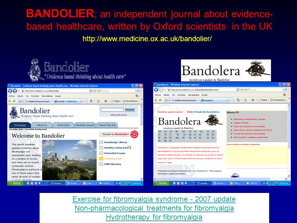 BANDOLIER; an independent journal about evidence-based healthcare, written by Oxford scientists in the UK