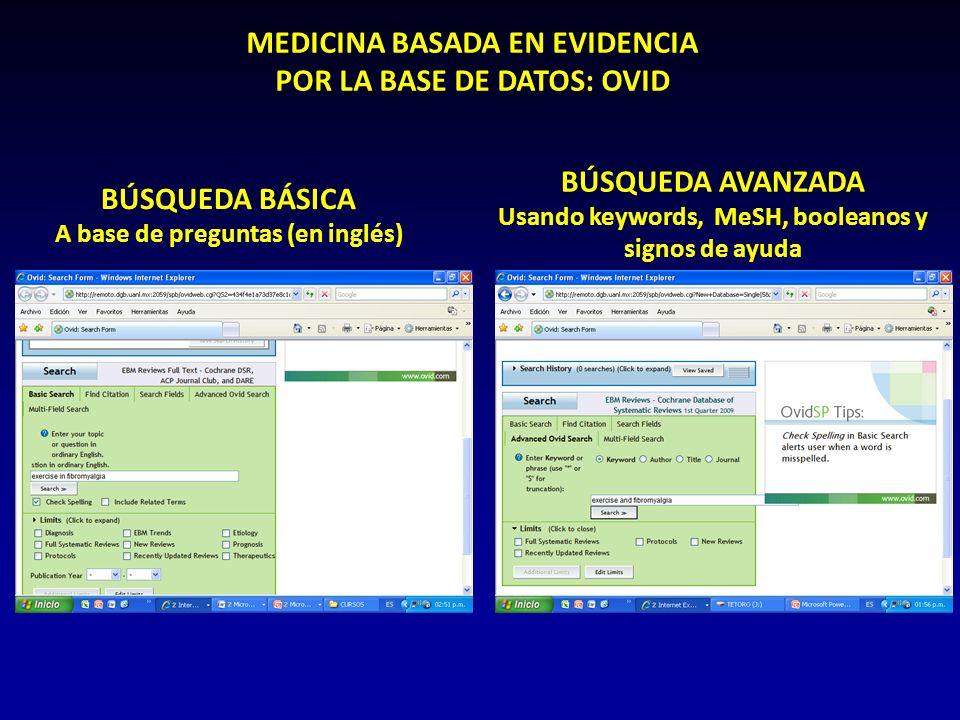 MEDICINA BASADA EN EVIDENCIA POR LA BASE DE DATOS: OVID