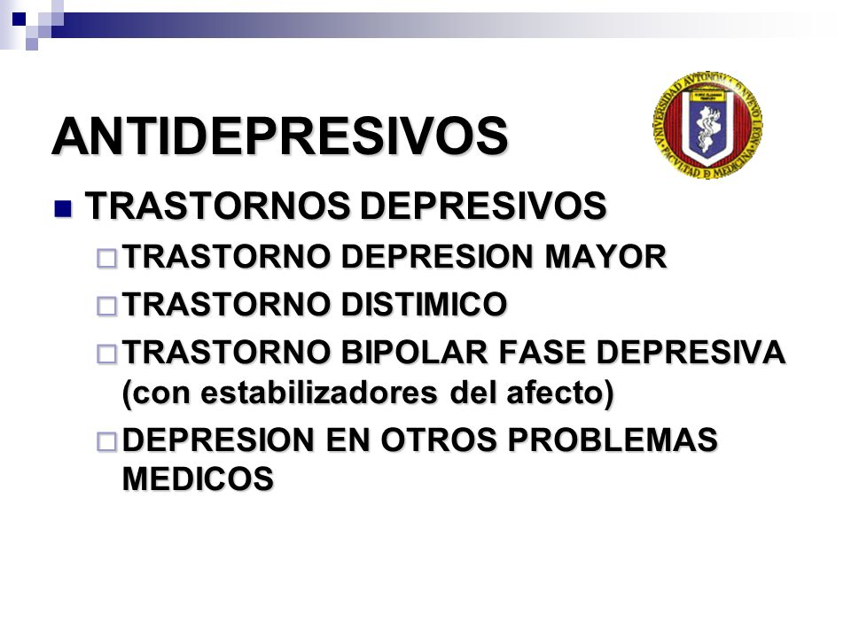 ANTIDEPRESIVOS TRASTORNOS DEPRESIVOS TRASTORNO DEPRESION MAYOR