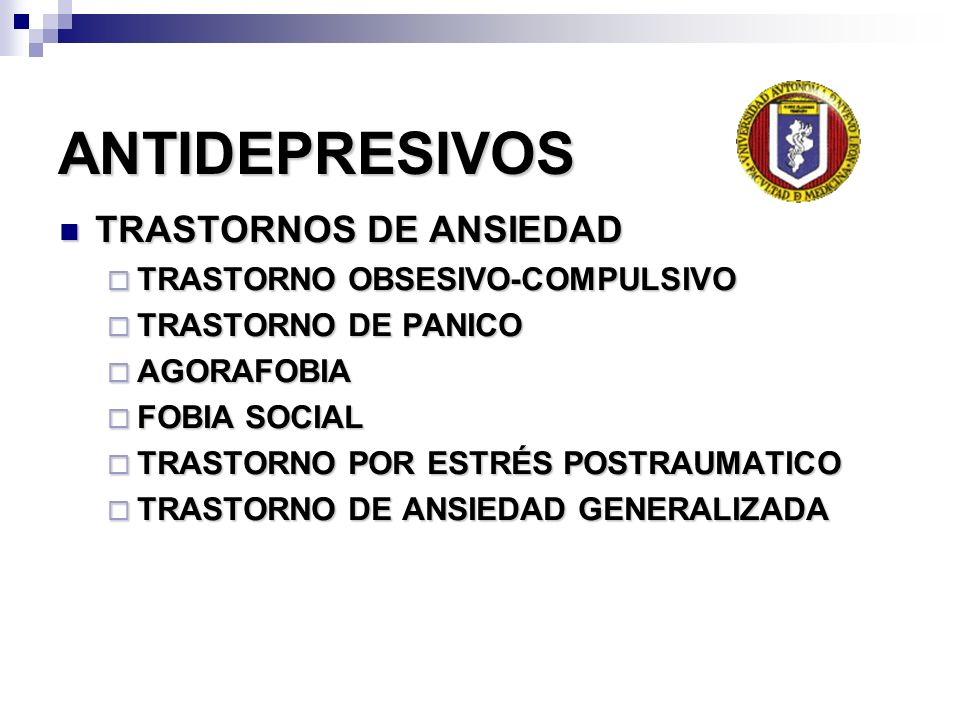 ANTIDEPRESIVOS TRASTORNOS DE ANSIEDAD TRASTORNO OBSESIVO-COMPULSIVO