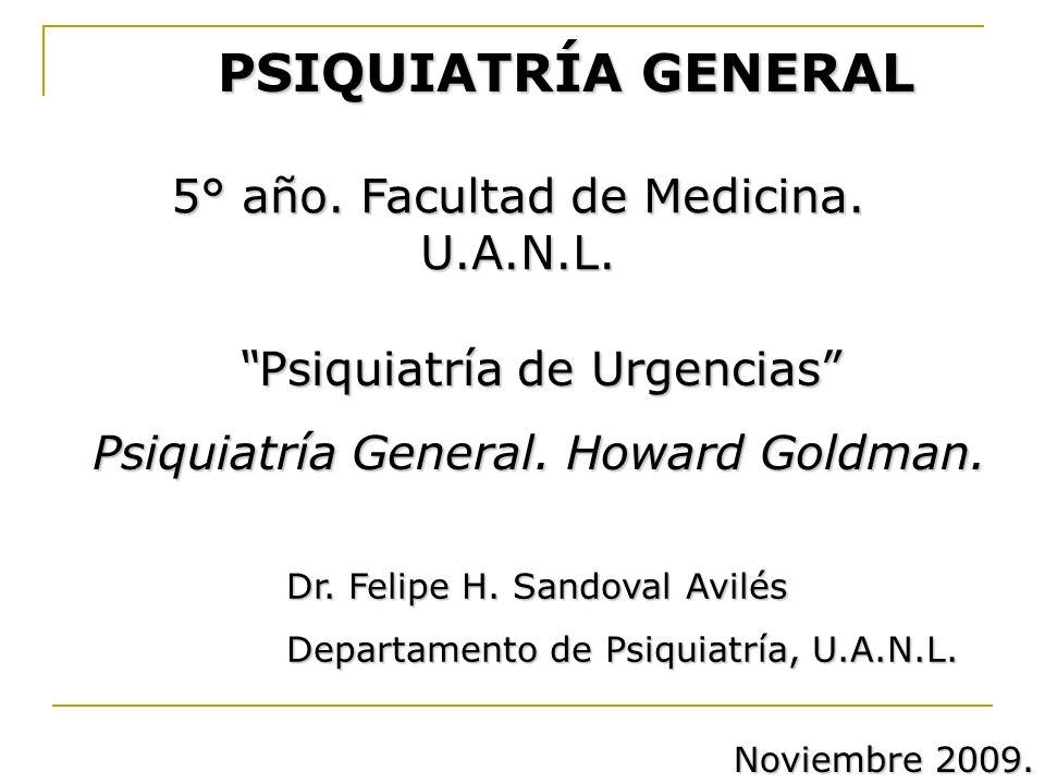 PSIQUIATRÍA GENERAL 5° año. Facultad de Medicina. U.A.N.L.