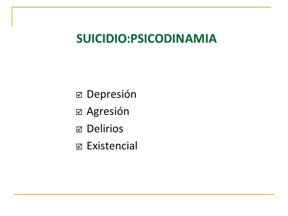 SUICIDIO:PSICODINAMIA